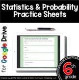 Sixth Grade Digital Practice Sheets- Statistics & Probabil