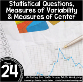 Statistics Measures of Variability and Center   6th Grade