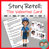 Story Retell and Sequencing -  Valentine's Day