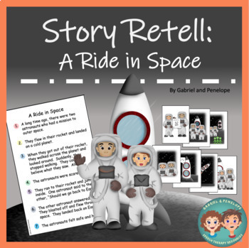 Story Retell and Sequencing: A Ride in Space