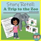 Story Retell and Sequencing - A Trip to the Zoo