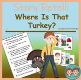 Story Retell and Sequencing:  Thanksgiving