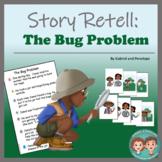 Story Retell and Sequencing - The Bug Problem