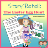 Story Retell and Sequencing - The Easter Egg Hunt