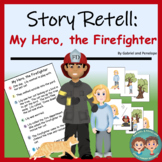 Story Retell and Sequencing - The Firefighter