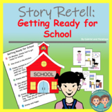 Story Retell and Sequencing: Time for School