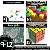 Week 9-12 of Sixth Grade Math Workshop Activities | Aligne