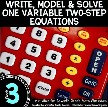 Write, Model & Solve Two Step Equations | 7th Math Workshop Activities