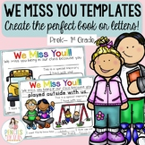 We Miss You Letters & Create Your Own Books for Student who Moved or is Absent!