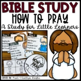How to Pray Bible Study