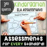 Kindergarten ELA Assessments for THIRD QUARTER