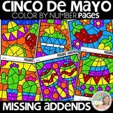 Color by Number CINCO DE MAYO missing addends | Math Worksheets