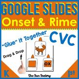 Digital CVC Google Slides™ Onset and Rime Google Classroom