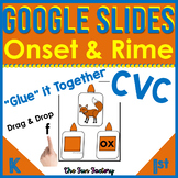 Digital CVC Google Slides™ Onset and Rime  Printable Avail