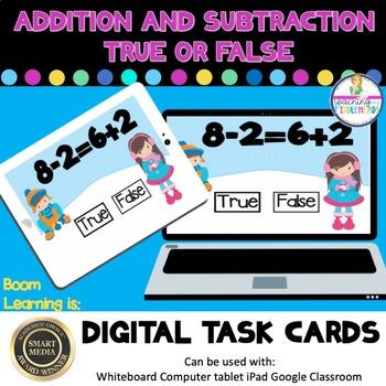 Add Subtract True or False Digital Boom Task Cards