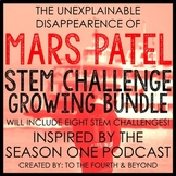 MARS PATEL Podcast Themed STEM Challenge: GROWING BUNDLE