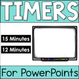 PowerPoint Timers - 12 minutes and 15 minutes