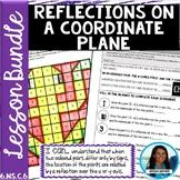 Reflections on a Coordinate Plane Lesson Bundle 6.NS.C.6