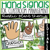 Hand Signals EDITABLE for the Classroom in Rustic Plant Theme