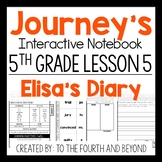 Journeys 5th Grade Lesson 5 Elisa's Diary Interactive Notebook Less Cut