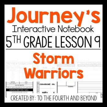 Journeys 5th Grade Lesson 9 Storm Warriors Interactive Notebook Less Cut