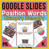 Positional Words Activities   Humpty Dumpty   Google Slides™