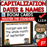 Capitalizing Dates and Names L.1.2a BOOM Cards Distance Learning