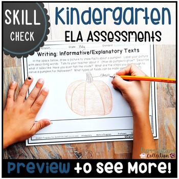 Kindergarten ELA Assessments for SECOND QUARTER