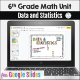 Distance Learning 6th Grade Data and Statistics Unit Google