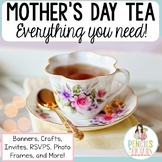 Mother's Day Tea - Invites, Crafts, Printables, Banner, Menus, RSVPs, & More!