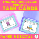 Engineering Design Process Task Cards 3-5 ETS1 Paper and Digital