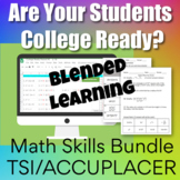 College Readiness Math Blended Learning Bundle
