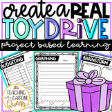 Toy Drive PBL Create and Run a Real Toy Drive!