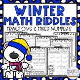 Fractions & Mixed Numbers Winter Math Riddles