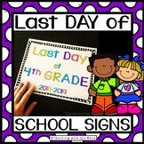 2018-2019 Last Day of School Signs {Pre-K to 8th Grade}