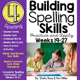 4th Grade Spelling and Vocabulary Program - Weeks 19-27