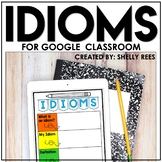 Idioms Activities for Google Classroom | Distance Learning