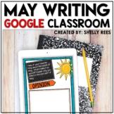 May Writing Activities Digital for Google Classroom