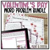 Print & Digital Valentine's Day Word Problem Bundle