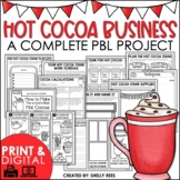 Project Based Learning Christmas | Start a Hot Cocoa Stand Business PBL Project