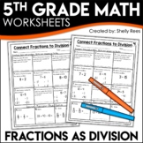 Fractions as Division Problems Worksheets