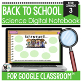 Back to School Science Digital Notebook for Google Drive™