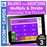 Math Boom Cards   Balance the Equations (Multiply and Divide)