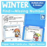 Winter Find the Missing Number Multiply and Divide Task Cards