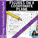 Figures on a Coordinate Plane Cross-Curricular Cross Out