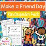 Make a Friend Day Activities for Kindergarten