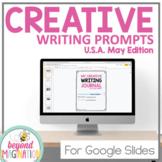 USA May Creative Writing Prompts Google Slides