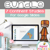 Continent Study Bundle for Google Slides Distance Learning
