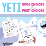Good Choice Bad Choice No Prep Activities Yeti Version