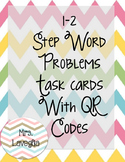 1-2 Step Word Problem Task Cards with QR Codes